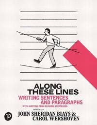 Along These Lines: Writing Sentences and Paragraphs