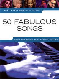 Really easy piano collection - 50 fabulous songs