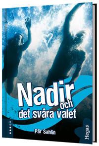 Nadir och det svåra valet - Pär Sahlin pdf epub