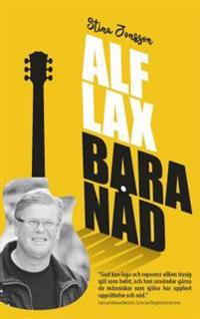 Alf Lax : bara nåd