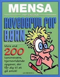 Mensa - Hovedbrud for børn
