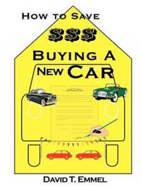 How to Save $$$ Buying a New Car
