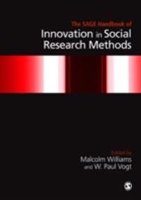 The Sage Handbook of Innovation in Social Research Methods