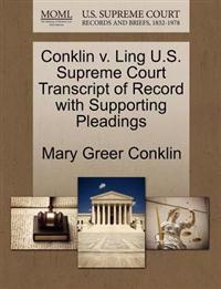 Conklin V. Ling U.S. Supreme Court Transcript of Record with Supporting Pleadings