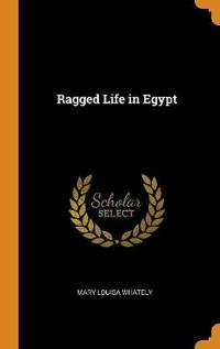 Ragged Life in Egypt