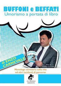 Buffoni E Beffati: Umorismo a Portata Di Libro