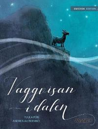 "Vaggvisan I Dalen: Swedish Edition of ""lullaby of the Valley"""