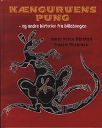 Kænguruens pung og andre historier fra billabongen