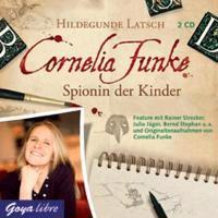 Cornelia Funke. Spionin der Kinder