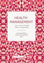 Health Management : vinst, värde, kvalitet i hälso- och sjukvården