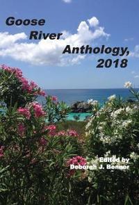 Goose River Anthology, 2018
