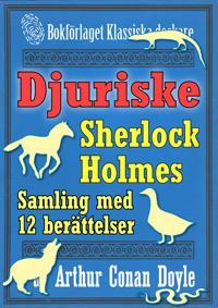 Sherlock Holmes-samling: 12 mest djuriska berättelserna