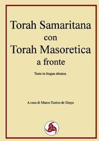 Torah Samaritana Con Torah Masoretica a Fronte