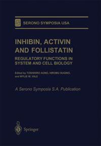 Inhibin, Activin and Follistatin