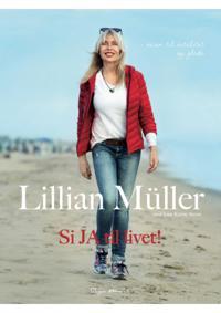 Si ja til livet! - Lillian Müller, Anne-Karine Strøm pdf epub