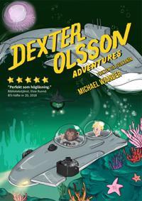 Dexter Olsson - Flykten till vulkanön