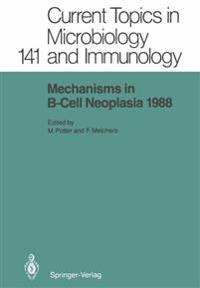 Mechanisms in B-Cell Neoplasia 1988