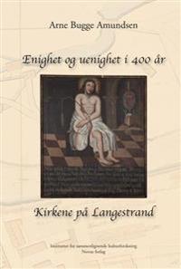 Enighet og uenighet i 400 år - Arne Bugge Amundsen | Inprintwriters.org