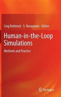 Human-in-the-Loop Simulations