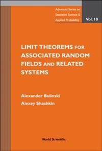 Limit Theorems for Associated Random Fields and Related Systems