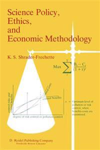 Science Policy, Ethics, and Economic Methodology