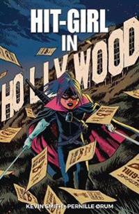 Hit-Girl Volume 4: The Golden Rage of Hollywood