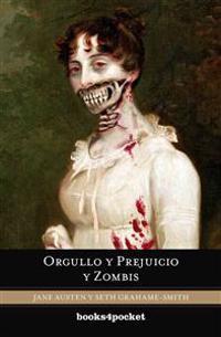Orgullo y Prejuicio y Zombis = Pride and Prejudice and Zombies
