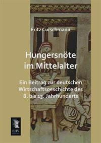 Hungersnote Im Mittelalter