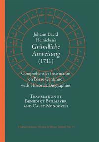 Johann David Heinichen's Comprehensive Instruction on Basso Continuo