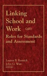 Linking School and Work