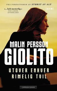 Utover enhver rimelig tvil - Malin Persson Giolito | Ridgeroadrun.org