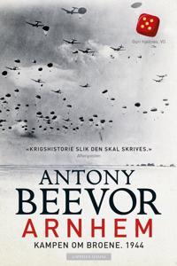 Arnhem; kampen om broene, 1944 - Antony Beevor | Ridgeroadrun.org