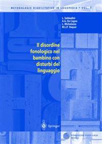 Il Disordine Fonologico Nel Bambino Con Disturbi Del Linguaggio