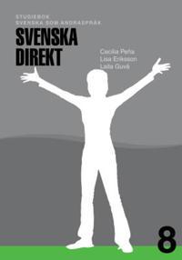 Svenska Direkt åk 8 Studiebok Svenska som andraspråk