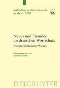 Neues Und Fremdes Im Deutschen Wortschatz