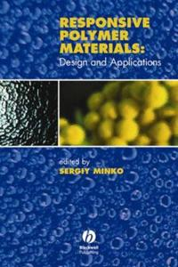 Responsive Polymer Materials: Design and Applications