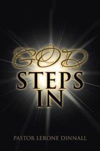 God Steps in