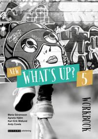 New What's Up? 5 Workbook - Maria Göransson, Agneta Hjälm, Karl-Erik Widlund, Andy Cowle pdf epub