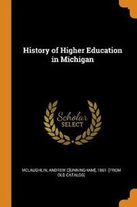 History of Higher Education in Michigan