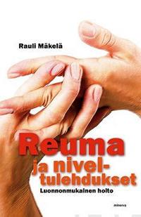 Reuma ja niveltulehdukset : Luonnonmukainen hoito