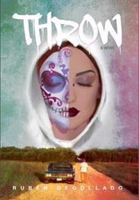 Throw: A Novel