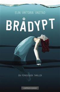 Brådypt - Elin Viktoria Unstad pdf epub
