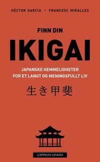 Finn din ikigai - Héctor García, Francesc Miralles | Ridgeroadrun.org