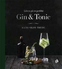 Jakten på en perfekt Gin & Tonic