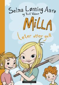 Milla leter etter gull - Selma Lønning Aarø pdf epub