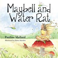 Maybell and Water Rat