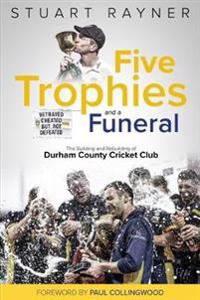 Five Trophies and a Funeral