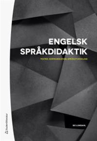 Engelsk språkdidaktik - Texter, kommunikation, språkutveckling