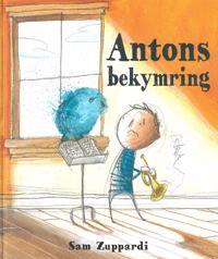 Antons bekymring
