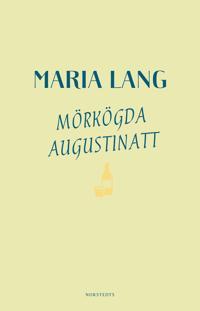 Mörkögda augustinatt - Maria Lang pdf epub